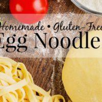 Gluten-Free Egg Noodles