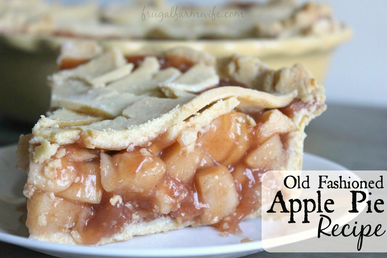 Best Apple Pie Recipe  The Frugal Farm Wife