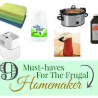 The Frugal Homemaker's Must-Haves