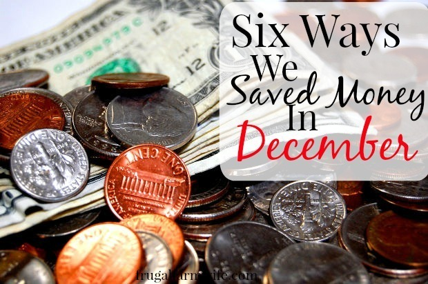 Six Ways We Saved Money In December