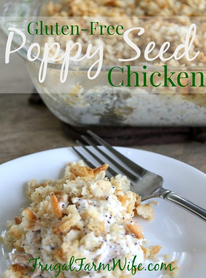 Have you had Gluten-Free Poppy Seed Chicken? Try this gluten-free version!