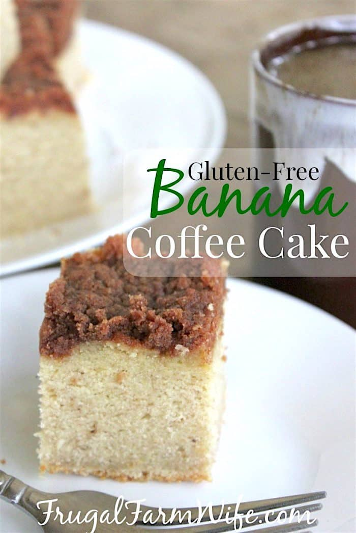 gluten-free banana coffee cake - perfect for brunch!