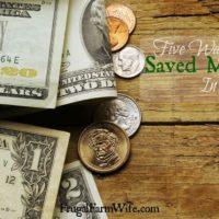 5 Ways We Saved Money In July