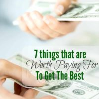 7 Things That Are Worth Paying for To Get The Best
