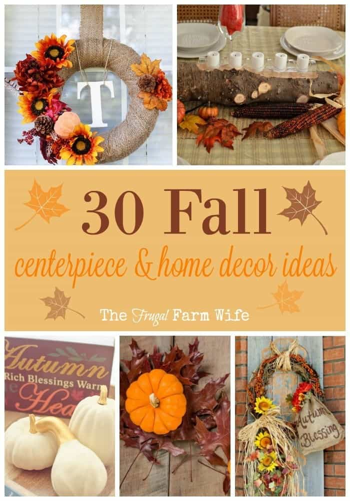 Fall centerpieces and home decor ideas frugal farm wife