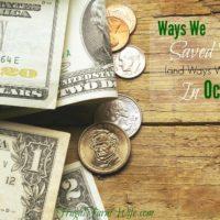 Ways We Saved Money In October (and Ways We Splurged)