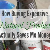 How Buying Expensive Healthy Household Products Saves Me Money