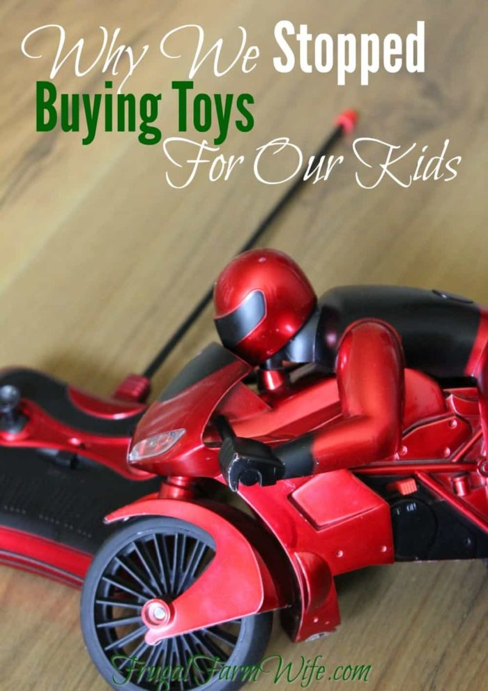 Why we stopped buying toys for our kids. No, it's not because we're monsters! There's a really good reason - I promise!