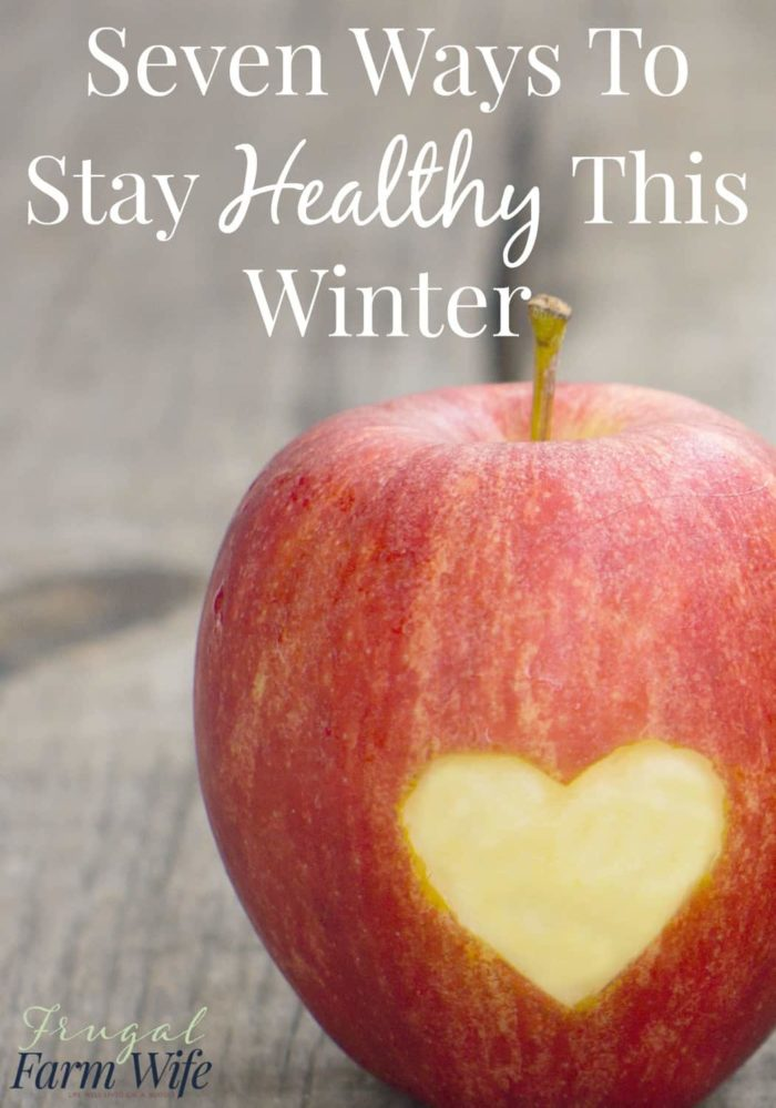 These 7 ways to stay healthy this winter are not just common sense - they work!