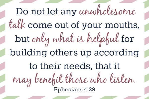 Ephesiens 4:29 mom's memory verses