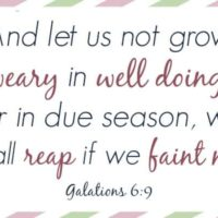Memory Verses For Moms: Galatians 6:9