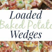 loaded baked potato wedge recipe