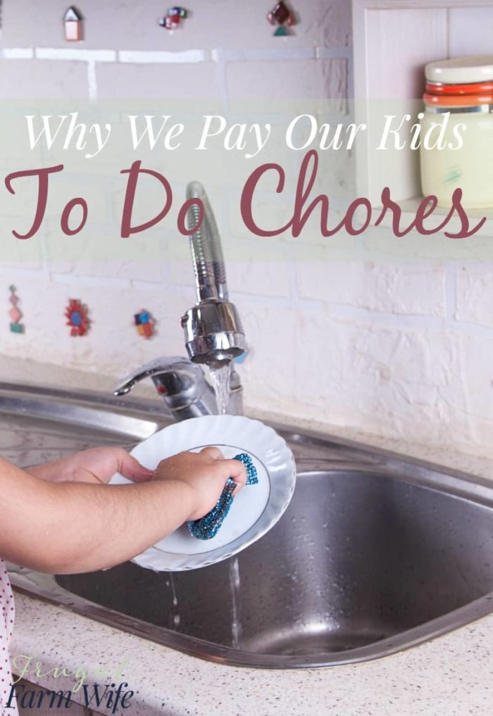 Why we pay our kids to do chores. I know it's controversial, but I think it's well worthwhile!
