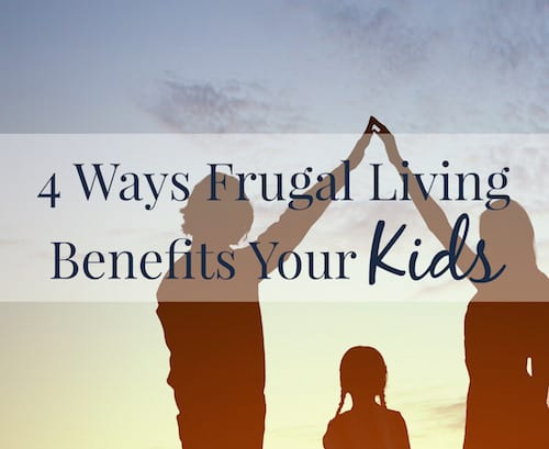 ways-frugal-living-is-good-for-kids