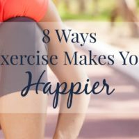 8 Ways Exercise makes You Happier