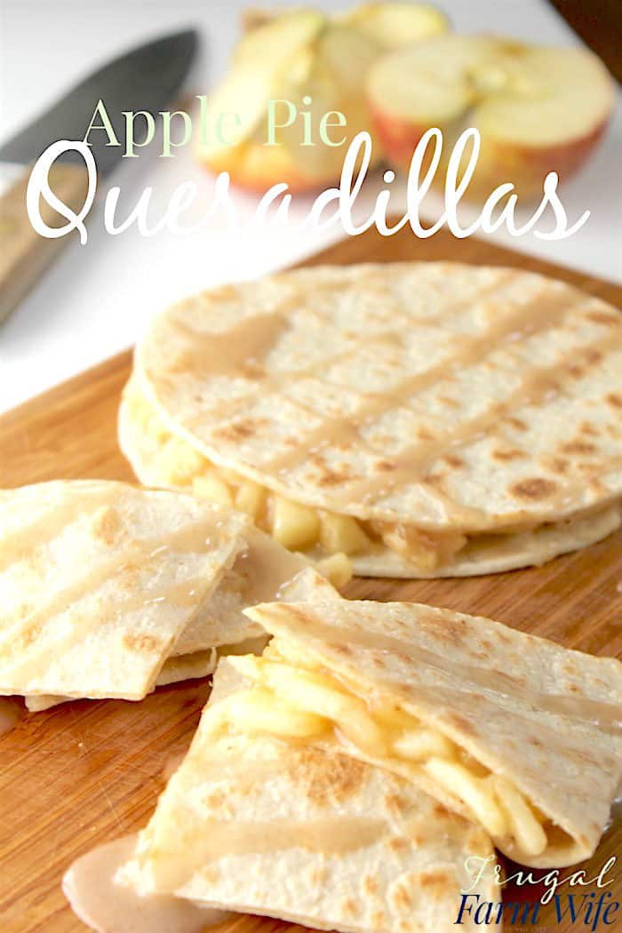 Apple pie quesadillas! So unique - my whole family loved them!
