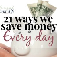 21 Ways We Save Money Every Day