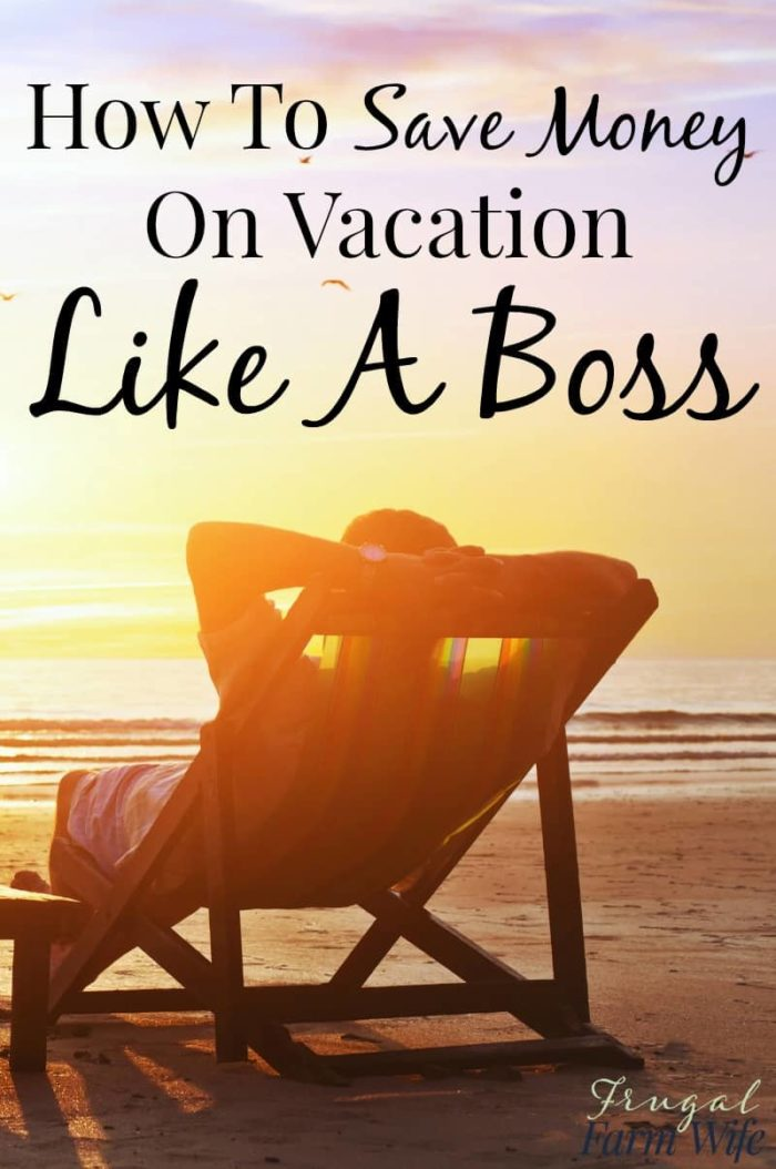 How to save money on Vacation like a boss! This article is full of tips and tricks that will save you hundreds!