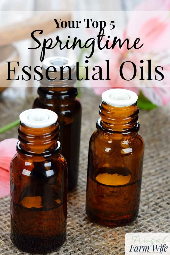 These top five essential oils Are a MUST have for springtime!