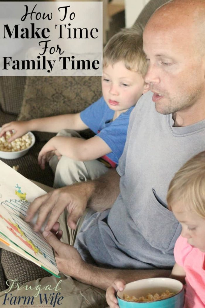 How to make time for family time - You have to prioritize it!