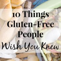 10 Things You Need To Know About Gluten-Free People