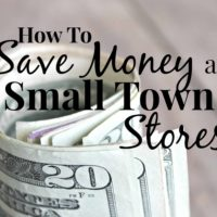 How To Save Money At Small Town Stores