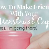 How To Make Friends With Your Menstrual Cup
