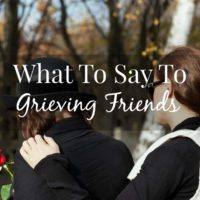 What To Do For Grieving Friends