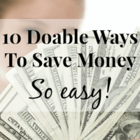 Easy! 10 Doable Steps To Save Money