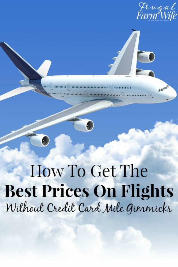 This is how you get the best prices on flights - without signing up for a dozen credit cards!