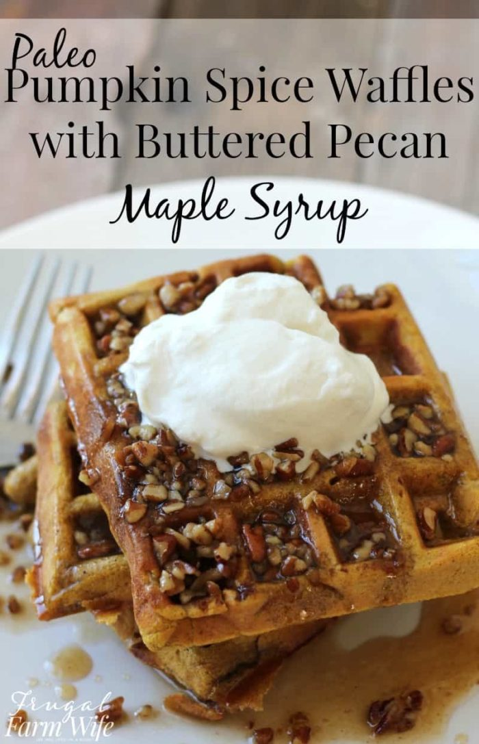 These paleo pumpkin waffles with butter pecan syrup are literally the best things I have ever eaten. Amazing!