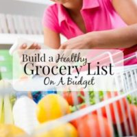 How To Build A Healthy Grocery List On A Budget