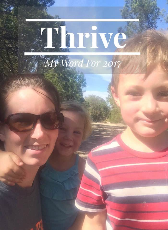 my word for 2017: Thrive