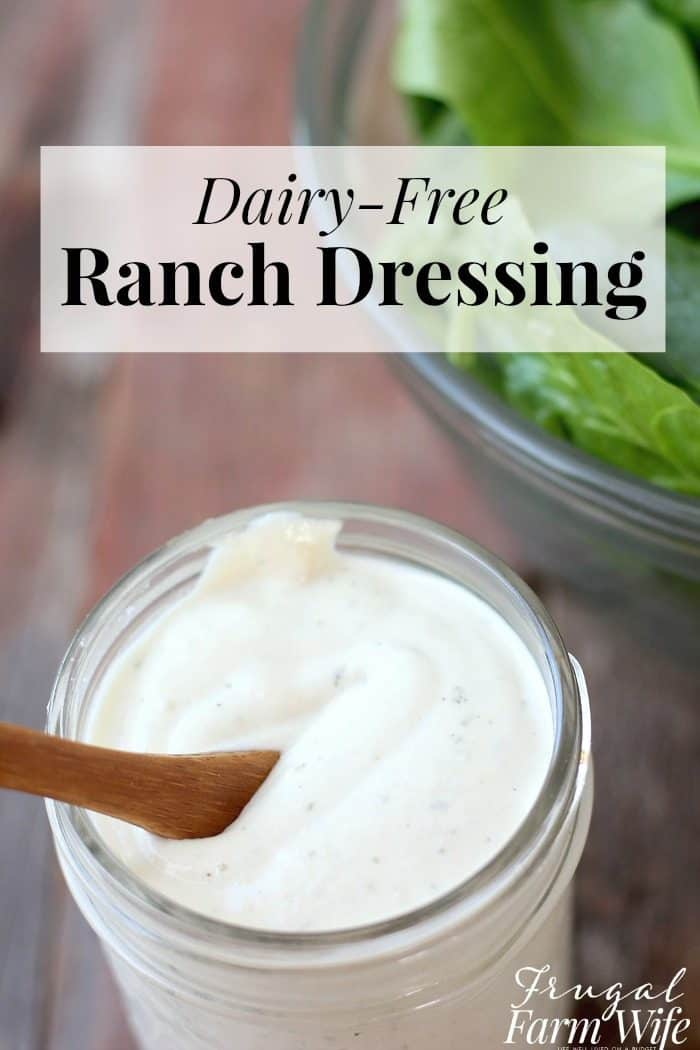 Whole30 Dairy Free Ranch Dressing The Frugal Farm Wife