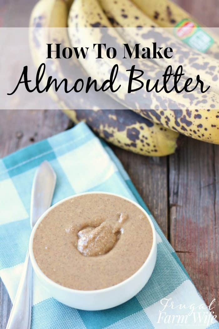 You can make homeade almond butter with a food processor in just a matter of minutes! This recipe costs us just about half of what pre-made almond butter costs, and I get to control the ingredients!