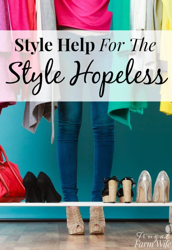 Fashion Help For The Hopeless - see how this blogger learned how to have a better personal style!