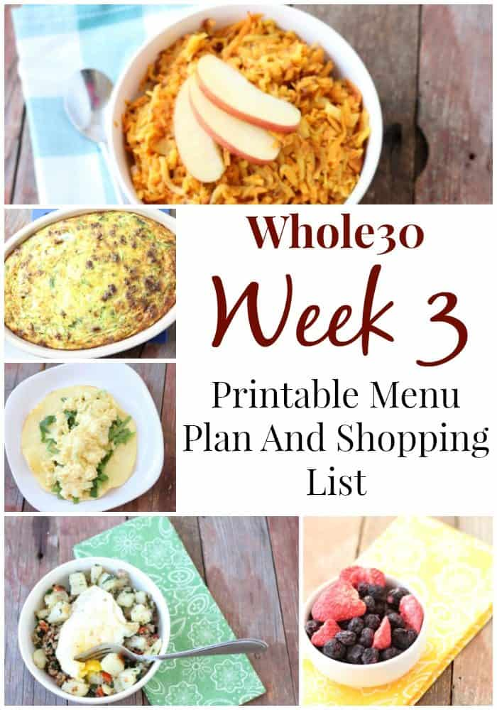 Whole30 Week 3 Meal Plan and Grocery List: Whole30 week 3 menu plan with FREE printables!