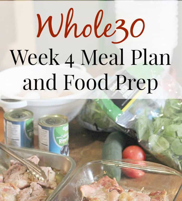 whole30 week 4 experience