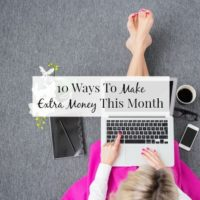 10 Simple Ways To Earn Extra Cash This Month