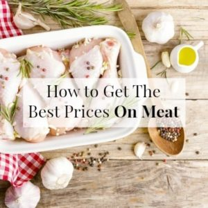 How To Get The Best-Ever Meat Prices