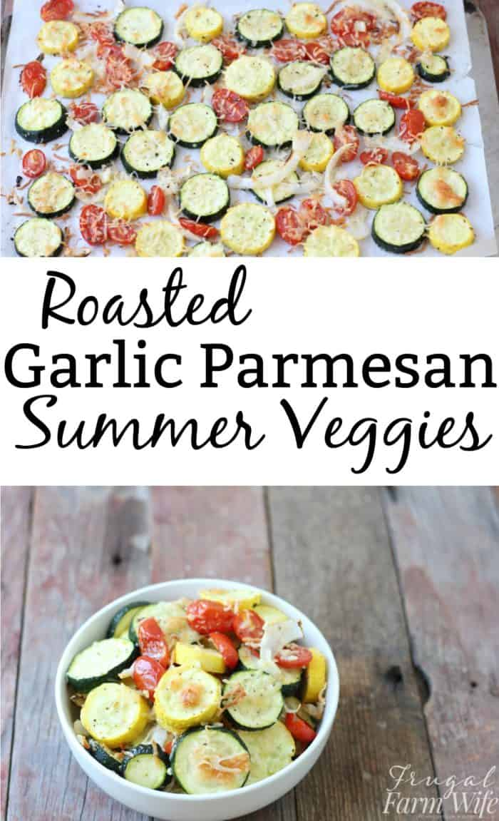Looking for the perfect recipe for your garden abundance? This recipe for Roasted Garlic-Parmesan Veggies will not disappoint!