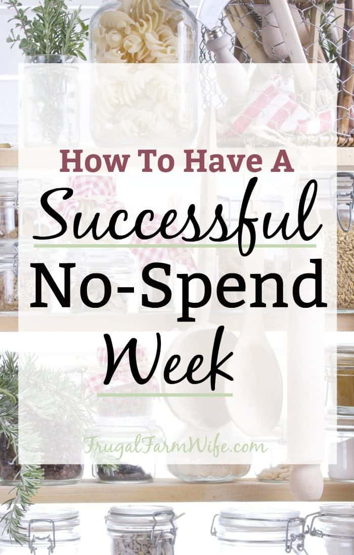 Need to save money? Here's How To Have A Successful No-Spend Week!
