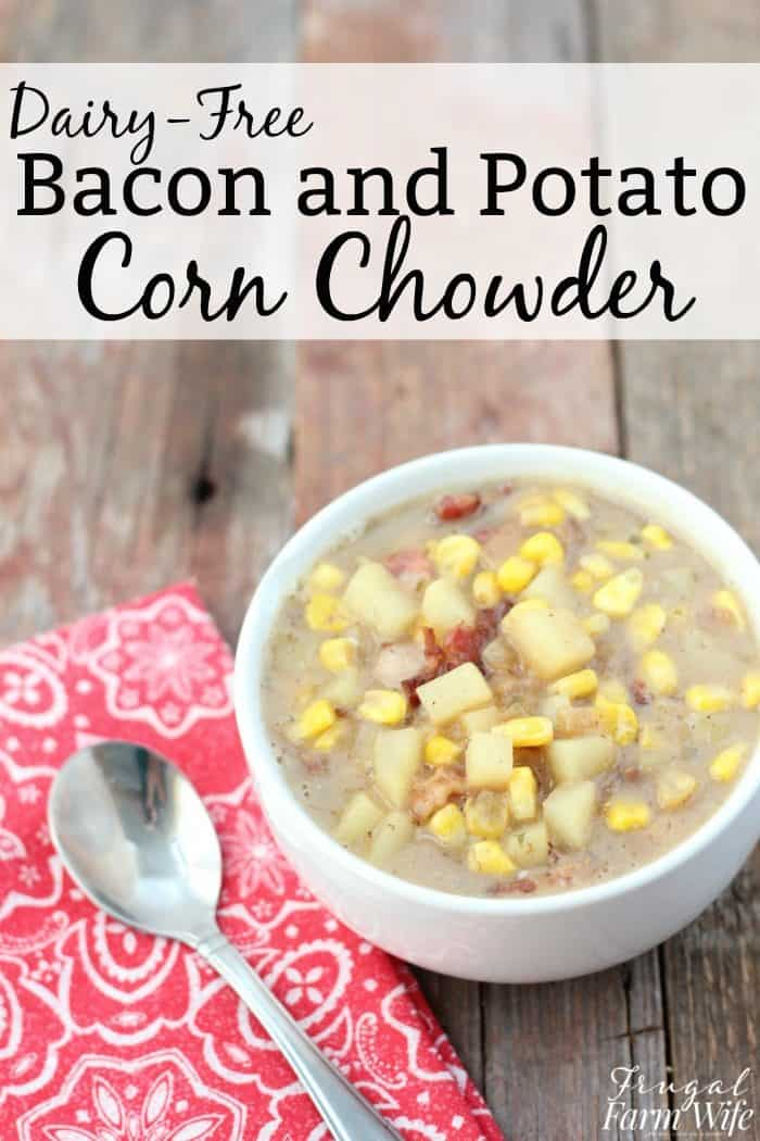 This Bacon Potato Corn Chowder is simple, affordable, and the perfect fall comfort dinner! Best of all, it's dairy-free!