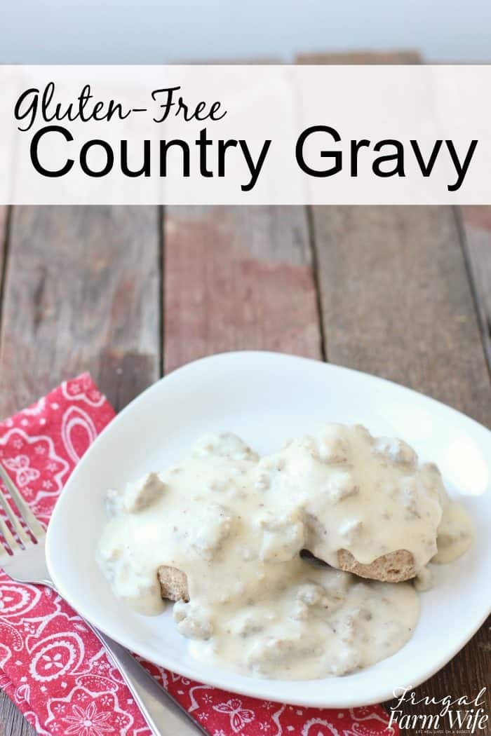 gluten-free country gravy is so easy to make, and so delicious!