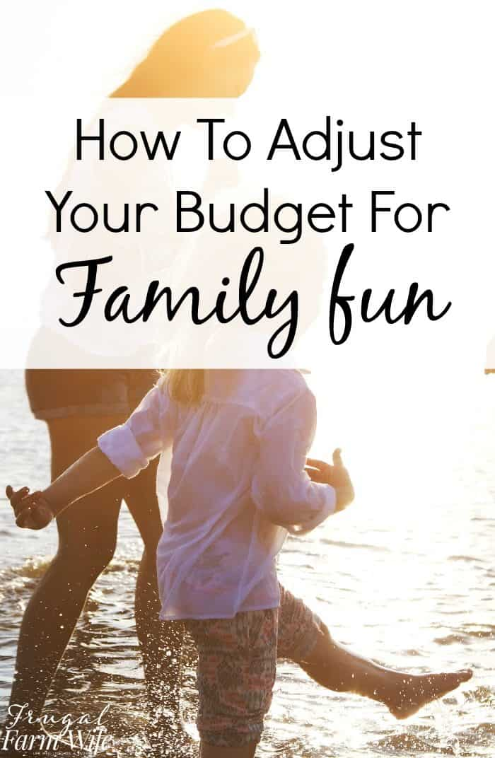 Think budgets don't leave room for fun? Here's how to Adjust Your Budget for More Family Fun