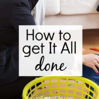 How To Get It ALL Done