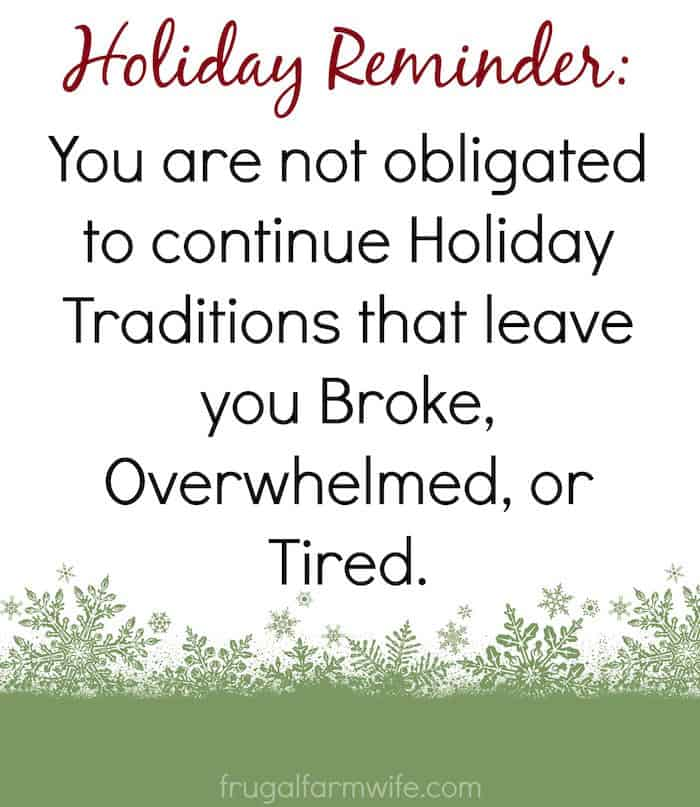Holiday Reminder: You are not obligated to continue holiday traditions that leave you broke