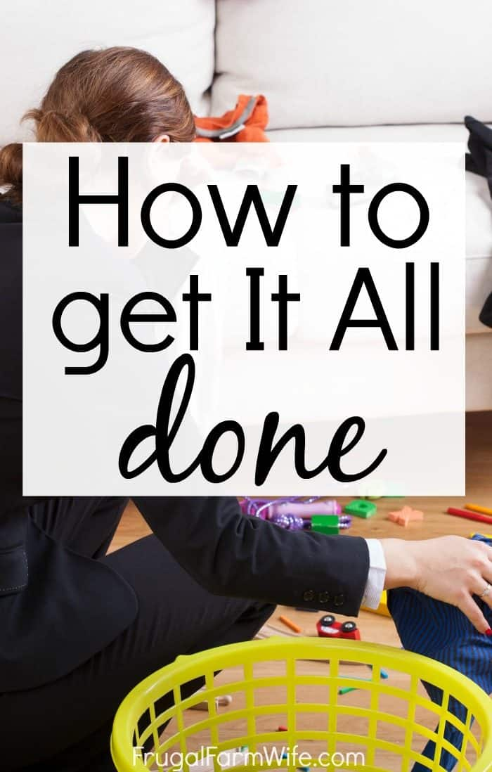 How to get it all done - it's not as hard as you might think!