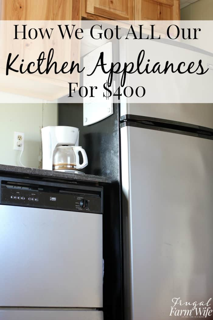 how we got all of our major kitchen appliances for $400