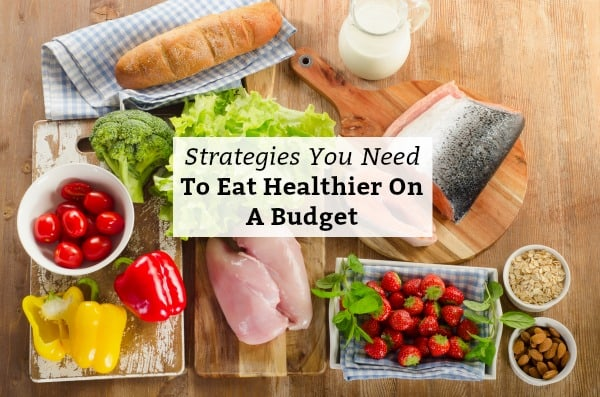 how you can eat healthier on a budget